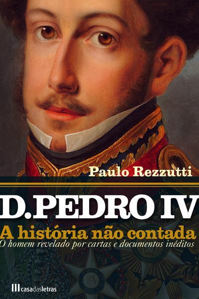 276753fbb34 D. Pedro IV e a nossa guerra dos cem anos – Observador