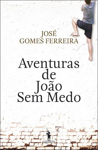 as-aventuras-de-joao-sem-medo-jose-gomes-ferreira