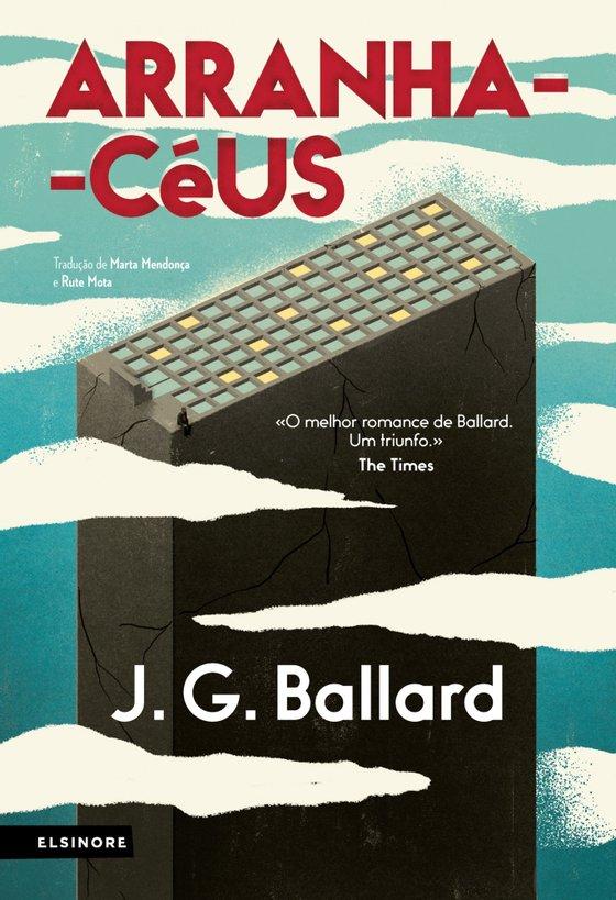 Arranha-céus, romance de J.B Ballard, escrito em 1975. Ums distopia num condominio de luxo, pela Elsinore