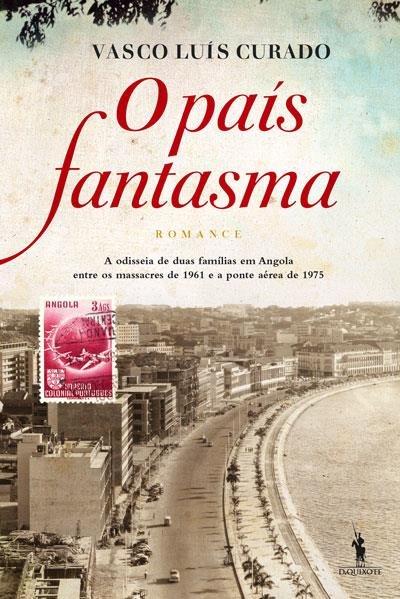 País Fantasma é o romance do autor de Gare do Oriente e Vida Verdadeira