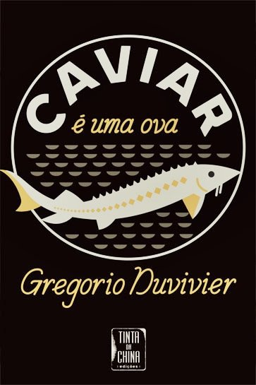caviar e uma ova duvivier